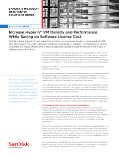 Solutions Brief: Increase Hyper-V VM Density and Performance While Saving on Software License Cost