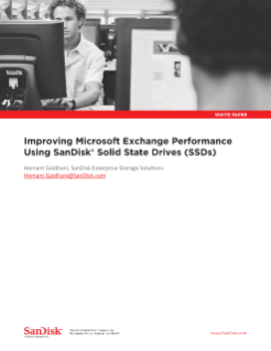 Improving Microsoft Exchange Performance Using SanDisk Solid State Drives