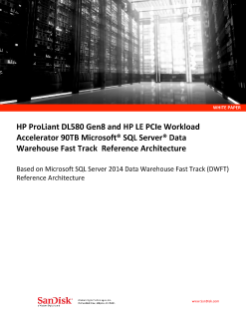 HP DL580 Gen 8 and HP LE PCIe Workload Accelerator 90TB Microsoft SQL Server Data Warehouse Fast Track Reference Architecture