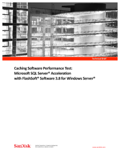 Caching Software Performance Test: Microsoft SQL Server Acceleration with FlashSoft Software 3.8 for Windows Server